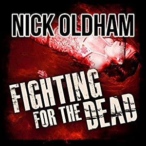 Fighting for the Dead Audiobook