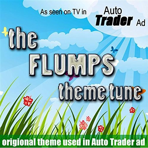 the-flumps-theme-tune-as-featured-on-the-autotrader-advertisment