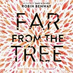 Far from the Tree | Robin Benway