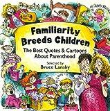 Familiarity Breeds Children, Lansky, 0671579991
