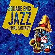 SQUARE ENIX JAZZ -FINAL FANTASY-