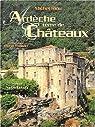 Ardèche terre de châteaux par Riou
