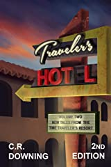 Traveler's HOT L: Volume Two: New Tales from the Time Travelers Resort (Volume 2) Paperback