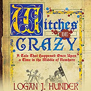Witches Be Crazy Audiobook