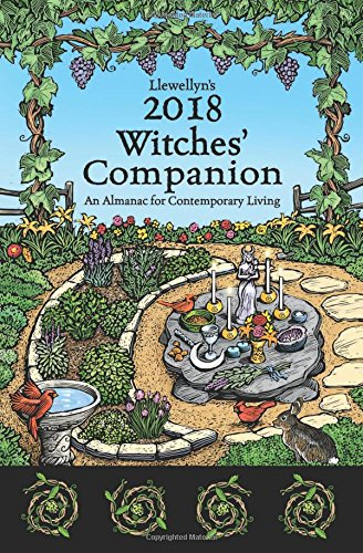 Llewellyn's 2018 Witches' Companion: An Almanac for Contemporary Living (Llewellyns Witches Companion) (Calendar Wicca)