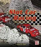 Slot Car Racing: Technik - Bahnen - Fahren
