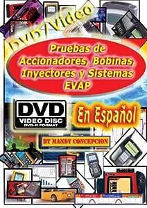 Pruebas de Accionadores, Bobinas, Inyectores y Sistemas EVAP