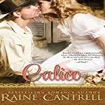 Calico | Raine Cantrell