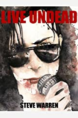 Live Undead (The Undead Chronicles Book 1) Kindle Edition
