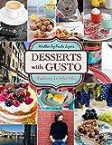 Desserts with Gusto: Exploring la dolce vita