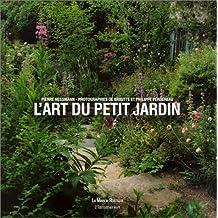 ART DU PETIT JARDIN (L')