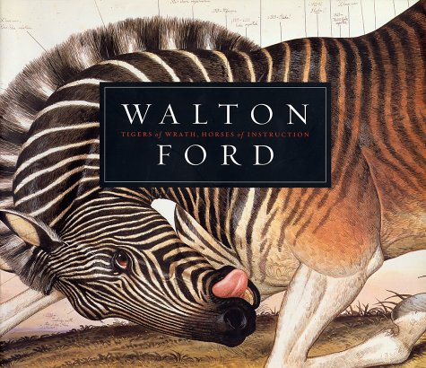 Download Walton Ford: Tigers of Wrath, Horses of Instruction PDF