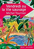 Vendredi ou la Vie sauvage by Michel Tournier (2011-11-04)
