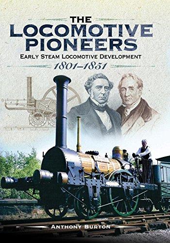 Burton Gauge - The Locomotive Pioneers: Early Steam Locomotive Development 1801 - 1851