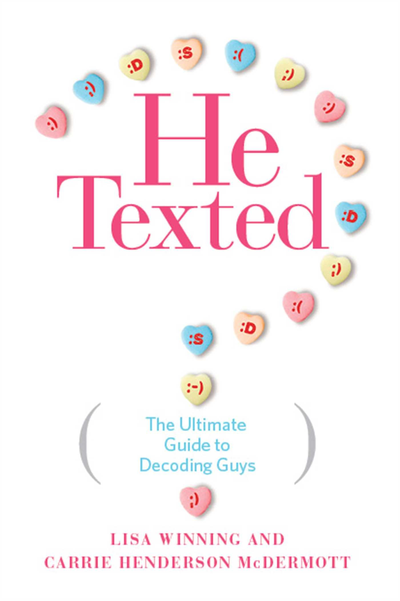 He Texted: The Ultimate Guide to Decoding Guys PDF