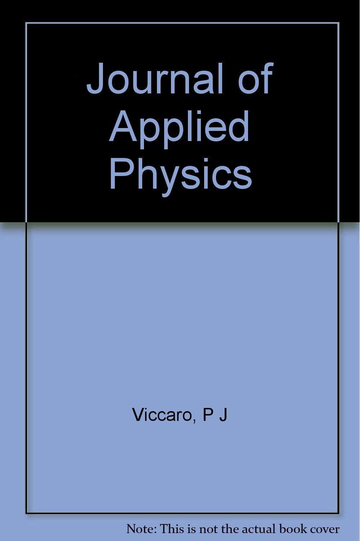Journal of Applied Physics: P J Viccaro: Amazon com: Books