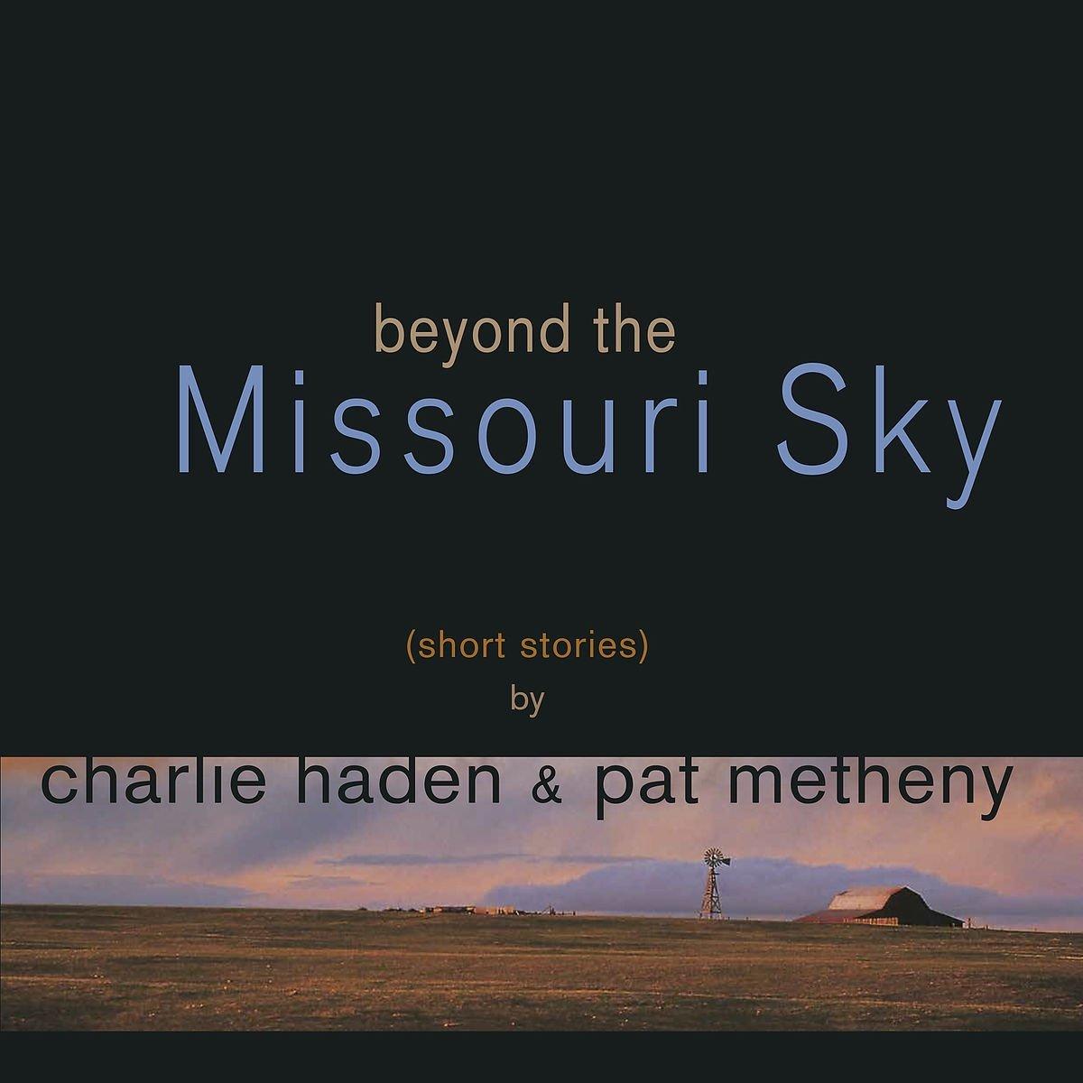 Vinilo : CHARLIE HADEN/PAT METHENY - Beyond The Missouri Sky (2PC)