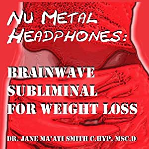 Nu Metal Headphones: Brainwave Subliminal For Weight Loss