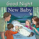 img - for Good Night New Baby (Good Night Our World) book / textbook / text book
