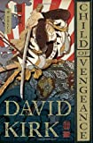 Child of Vengeance, David Kirk, 0385536631