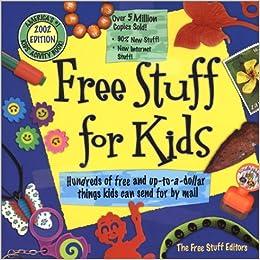 Free Stuff for Kids 2002: Unknown: 9780689847073: Amazon com