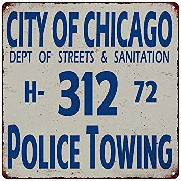 Chicago Police Towing 312 Vintage Reproduction Metal Sign 12x12 2120102
