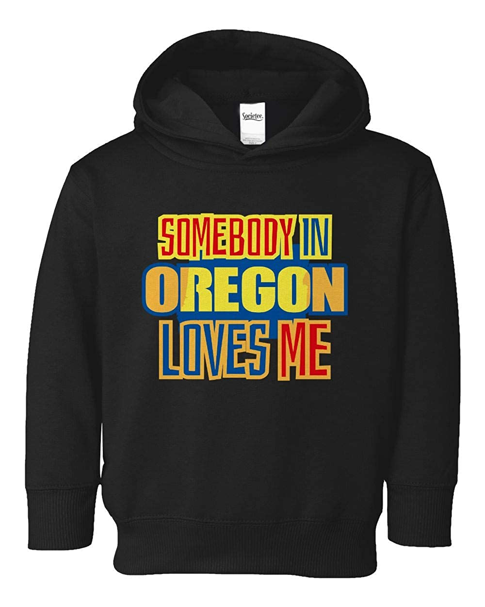 Societee Somebody in Oregon Loves Me Cute Girls Boys Toddler Hooded Sweatshirt