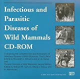 Infectious and Parasitic Diseases of Wild Mammals, , 0813819393