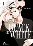 Black or White - Tome 01 - Livre (Manga) - Yaoi - Hana Collection