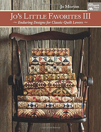Jo's Little Favorites III: Enduring Designs for Classic-Quilt - Quilts Little