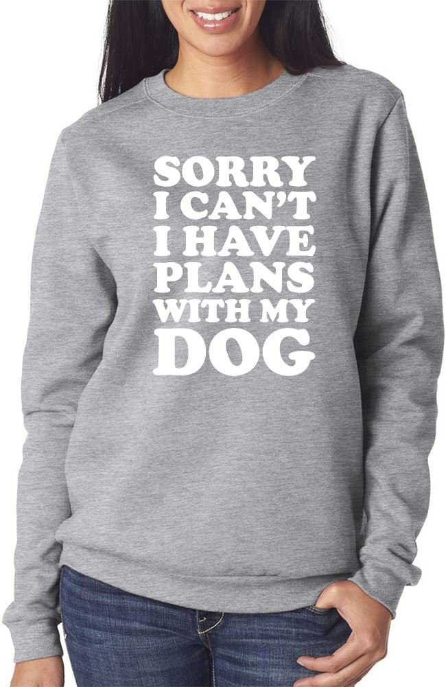Black /& Grey Sweatshirt Unisex Jumper Sorry I Can/'t I have Plans With My Dog