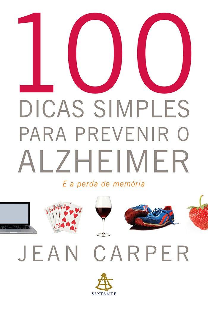 Resenha - 100 Dicas Simples para Prevenir o Alzheimer