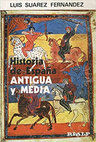 Historia de España antigua y media.; tomo 1: Amazon.es: Suarez ...