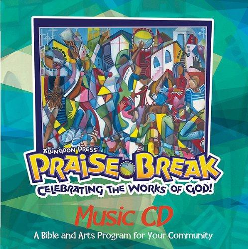 Vacation Bible School (VBS) 2014 Praise Break Music CD: Celebrating The Works Of God!
