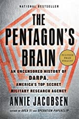 The Pentagon's Brain: An Uncensored History of DARPA, America's Top-Secret Military Research Agency Paperback