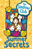 img - for Summer Secrets (The Sleepover Club) by Angie Bates (2009-04-30) book / textbook / text book