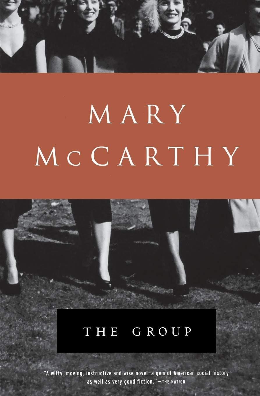 The Group: McCarthy, Mary: 9780156372084: Amazon.com: Books
