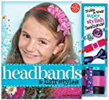 Headbands and Hairstyles (Klutz)