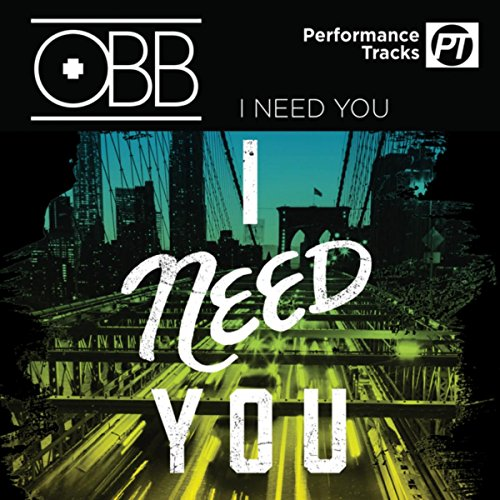 i-need-you-performance-track