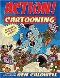 Action! Cartooning, Ben Caldwell, 0806987391