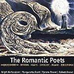 The Romantic Poets | John Keats,William Wordsworth,Percy Shelley,William Blake,Samuel Taylor Coleridge,George Gordon Byron