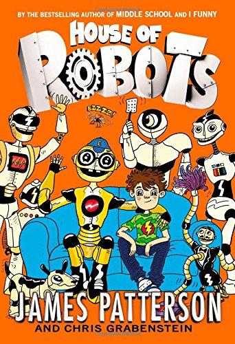 House Robots James Patterson