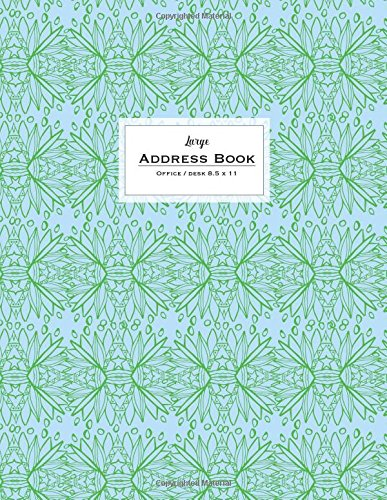Download Large Address Book - Office/Desk 8.5 x 11: Blue & Green (Big & Trendy Address Books For Women) pdf