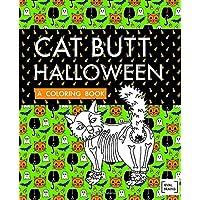 Cat Butt Halloween: A Coloring Book