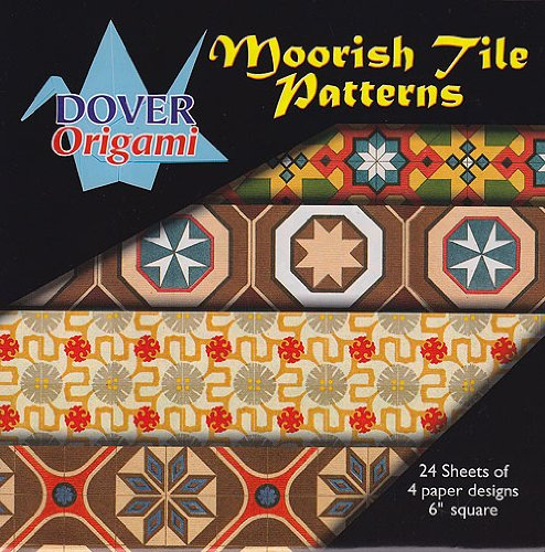 Dover Origami - Moorish Tile Patterns - Dover Origami - Moorish Tile Patterns
