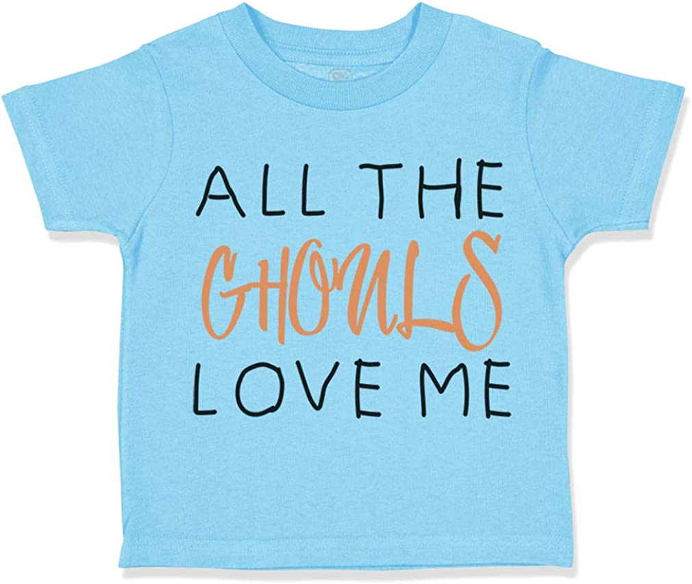 Custom Toddler T-Shirt All The Ghouls Love Me Halloween Boy /& Girl Clothes