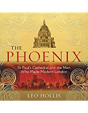 The Phoenix: St Paul's Cathedral and the Men Who Made Modern London
