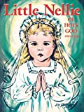 Little Nellie of Holy God: Illustrations by the