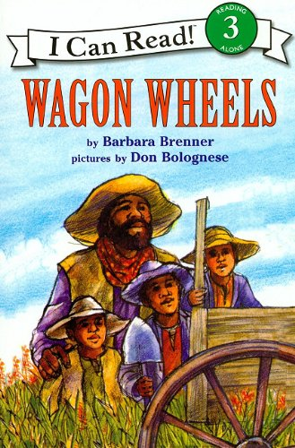 Wagon Wheels (I Can Read, Book 3) (Book & CD ()