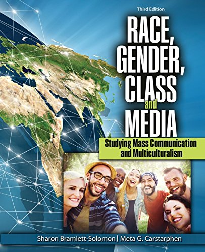 Race, Gender, Class, and Media: Studying Mass Communication and Multiculturalism